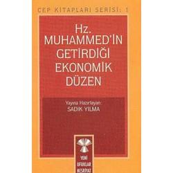 Hz. Muhammed'in Getirdiği Ekonomik Düzen