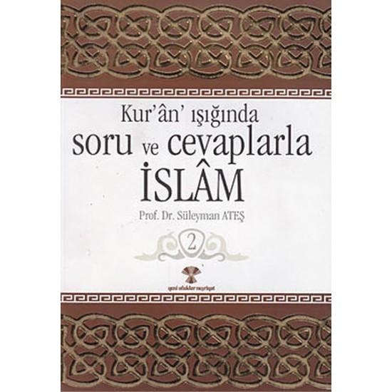 Kuran Işığında Soru ve Cevaplarla İslam